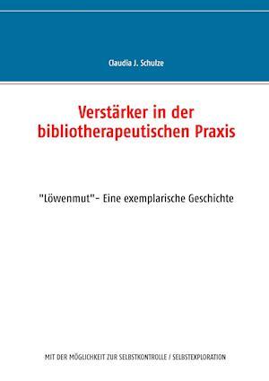 Verstärker in der bibliotherapeutischen Praxis