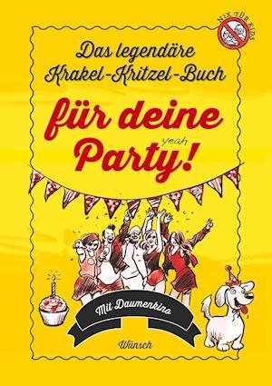 Das legendäre Krakel-Kritzel-Buch für deine Party