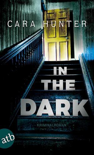 In the Dark - Keiner weiß, wer sie sind