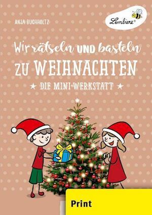 Wir rätseln und basteln zu Weihnachten (PR)