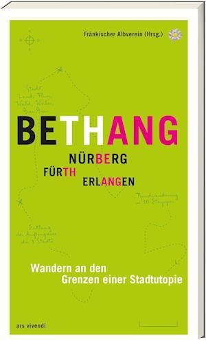 Bethang - Nürnberg, Fürth, Erlangen