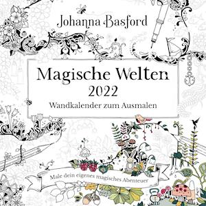 Magische Welten 2022  Wandkalender zum Ausmalen