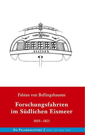 Forschungsfahrten im Südlichen Eismeer 1819-1821