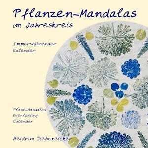 Pflanzen-Mandalas im Jahreskreis