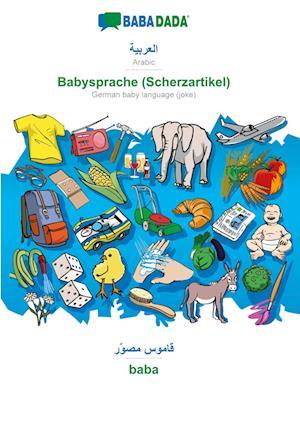 BABADADA, Arabic (in arabic script) - Babysprache (Scherzartikel), visual dictionary (in arabic script) - baba