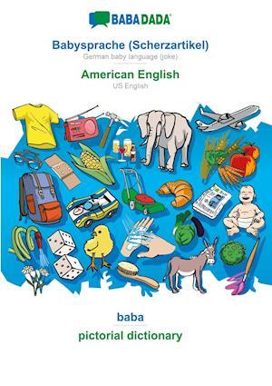 BABADADA, Babysprache (Scherzartikel) - American English, baba - pictorial dictionary