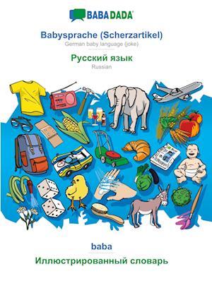 BABADADA, Babysprache (Scherzartikel) - Russian (in cyrillic script), baba - visual dictionary (in cyrillic script)