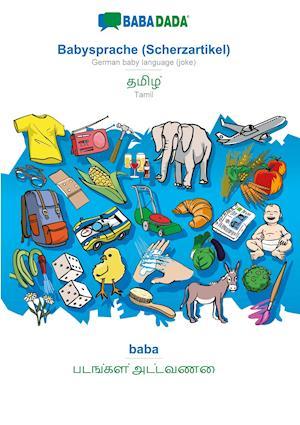 BABADADA, Babysprache (Scherzartikel) - Tamil (in tamil script), baba - visual dictionary (in tamil script)