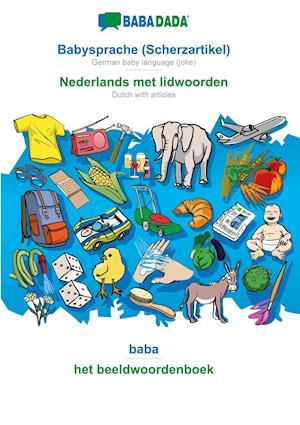 BABADADA, Babysprache (Scherzartikel) - Nederlands met lidwoorden, baba - het beeldwoordenboek