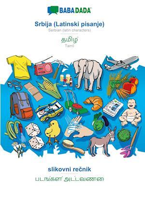 BABADADA, Srbija (Latinski pisanje) - Tamil (in tamil script), slikovni recnik - visual dictionary (in tamil script)