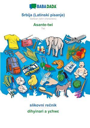 BABADADA, Srbija (Latinski pisanje) - Asante-twi, slikovni recnik - dihyinari a yehwe