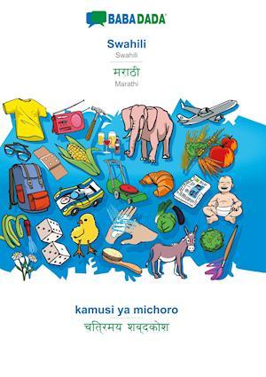 BABADADA, Swahili - Marathi (in devanagari script), kamusi ya michoro - visual dictionary (in devanagari script)