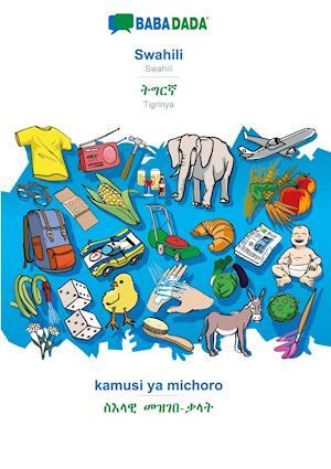 BABADADA, Swahili - Tigrinya (in ge'ez script), kamusi ya michoro - visual dictionary (in ge'ez script)