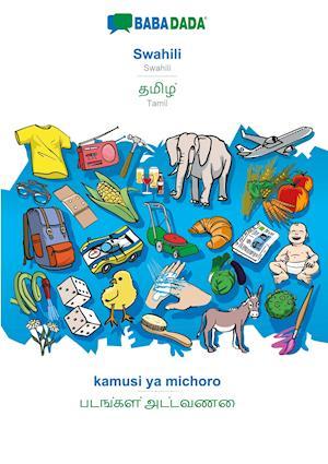 BABADADA, Swahili - Tamil (in tamil script), kamusi ya michoro - visual dictionary (in tamil script)