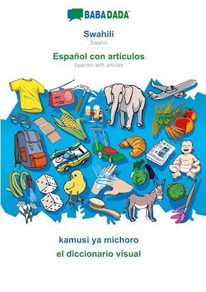 BABADADA, Swahili - Español con articulos, kamusi ya michoro - el diccionario visual