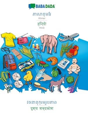 BABADADA, Khmer (in khmer script) - Hindi (in devanagari script), visual dictionary (in khmer script) - visual dictionary (in devanagari script)