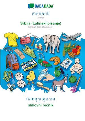 BABADADA, Khmer (in khmer script) - Srbija (Latinski pisanje), visual dictionary (in khmer script) - slikovni recnik