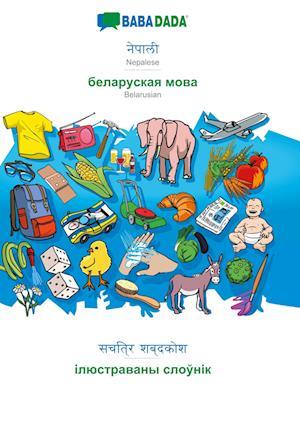 BABADADA, Nepalese (in devanagari script) - Belarusian (in cyrillic script), visual dictionary (in devanagari script) - visual dictionary (in cyrillic script)
