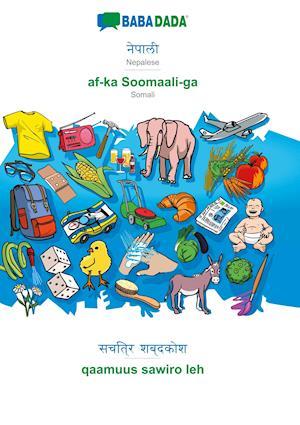 BABADADA, Nepalese (in devanagari script) - af-ka Soomaali-ga, visual dictionary (in devanagari script) - qaamuus sawiro leh