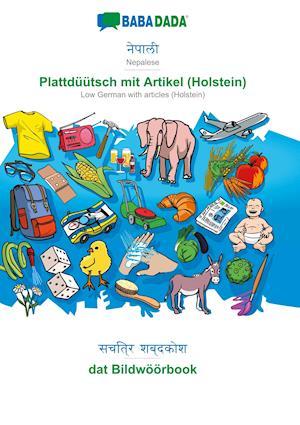 BABADADA, Nepalese (in devanagari script) - Plattdüütsch mit Artikel (Holstein), visual dictionary (in devanagari script) - dat Bildwöörbook