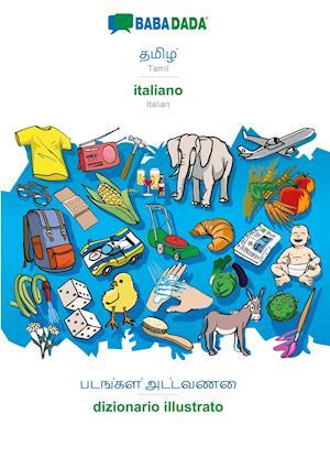 BABADADA, Tamil (in tamil script) - italiano, visual dictionary (in tamil script) - dizionario illustrato