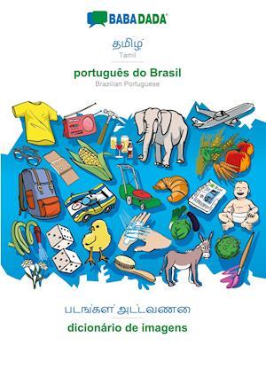BABADADA, Tamil (in tamil script) - português do Brasil, visual dictionary (in tamil script) - dicionário de imagens