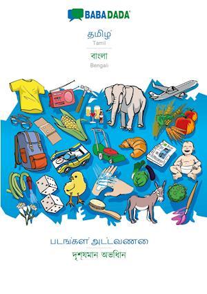 BABADADA, Tamil (in tamil script) - Bengali (in bengali script), visual dictionary (in tamil script) - visual dictionary (in bengali script)