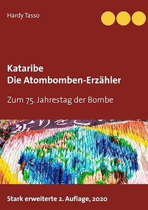 Kataribe - Die Atombomben-Erzähler