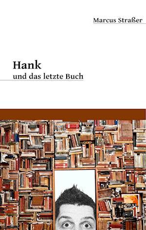 Hank und das letzte  Buch