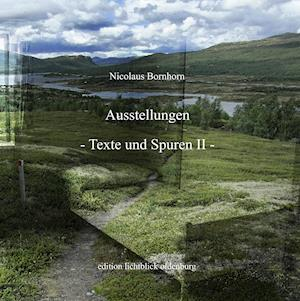 Ausstellungen Texte und Spuren II