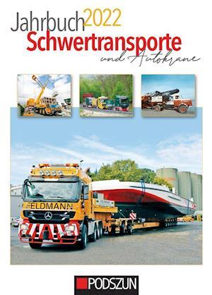 Jahrbuch Schwertransporte & Autokrane 2022