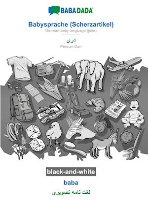 BABADADA black-and-white, Babysprache (Scherzartikel) - Persian Dari (in arabic script), baba - visual dictionary (in arabic script)