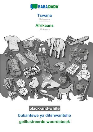 BABADADA black-and-white, Tswana - Afrikaans, bukantswe ya ditshwantsho - geillustreerde woordeboek
