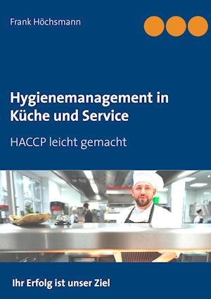 Hygienemanagement in Küche und Service