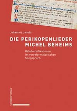 Die Perikopenlieder Michel Beheims