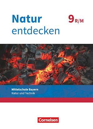 Natur entdecken 9. Jahrgangsstufe - Mittelschule Bayern - Schülerbuch. Neubearbeitung