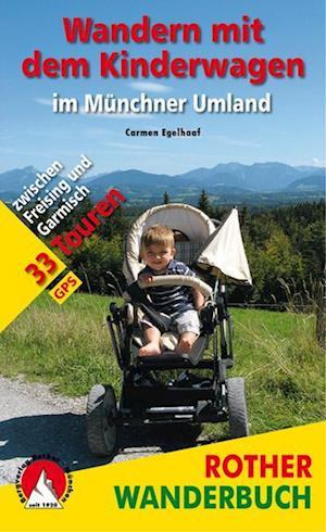 Wandern mit dem Kinderwagen im Münchner Umland