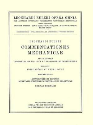Commentationes mechanicae ad theoriam motus punctorum pertinentes 1st part