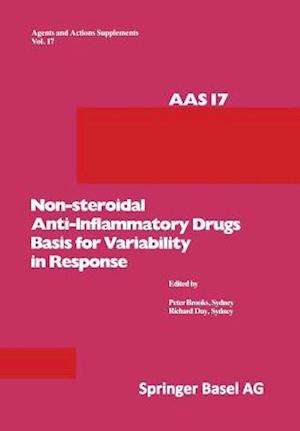Non-steroidal Anti-Inflammatory Drugs Basis for Variability in Response : 16-18 May, 1985, at Leura, New South Wales, Australia