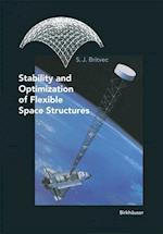 Stability and Optimization of Flexible Space Structures