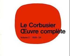 Le Corbusier - Oeuvre Complète Volume 2