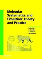 Molecular Systematics and Evolution af Rob DeSalle
