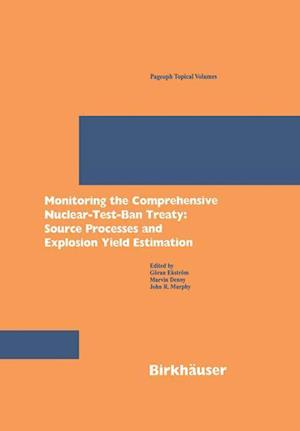 Monitoring the Comprehensive Nuclear-Test-Ban Treaty: Source Processes and Explosion Yield Estimation