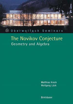 The Novikov Conjecture : Geometry and Algebra