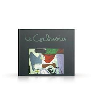 Le Corbusier - Maler, Zeichner, Plastiker, Poet (Ausstellungskatalog Apolda)