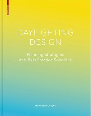 Boubekri, M: Daylighting Design
