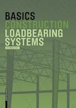 Basics Loadbearing Systems (The Basics)