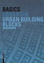 Basics Urban Building Blocks (The Basics)