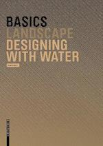 Basics Designing with Water (The Basics)
