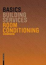Basics Room Conditioning (The Basics)